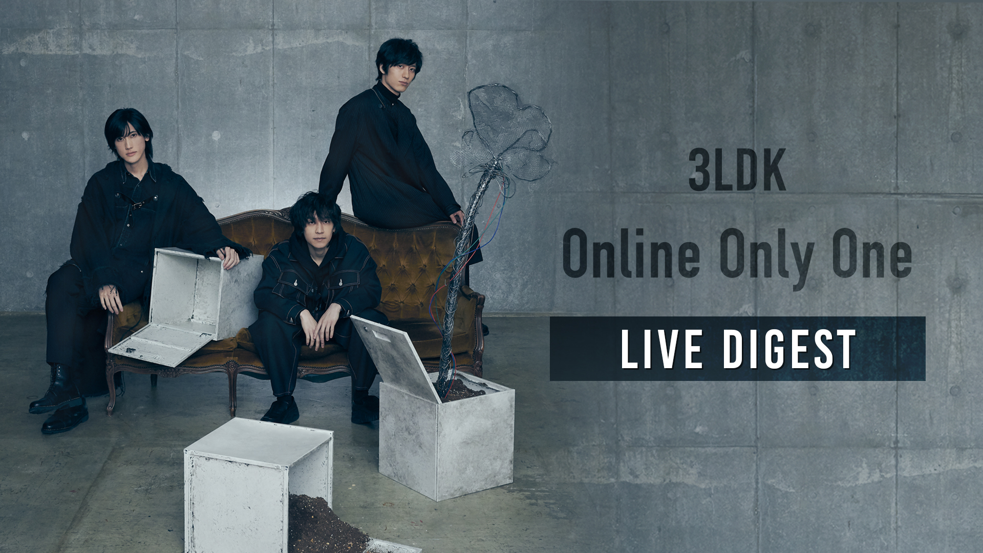 「3LDK SPECIAL LIVE -Online Only One-」LIVE DIGEST映像